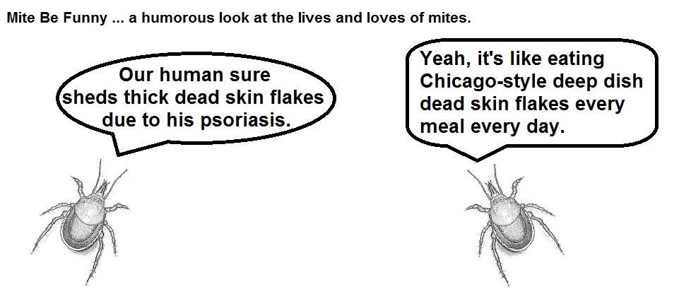 Mite Be Funny #60 Psoriasis
