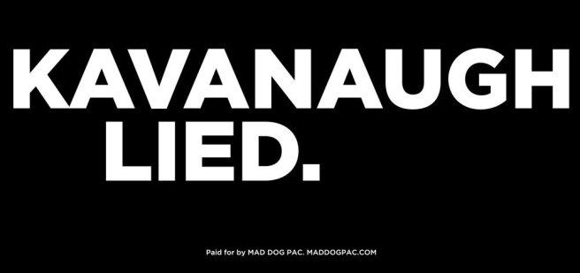 Kavanaugh lied