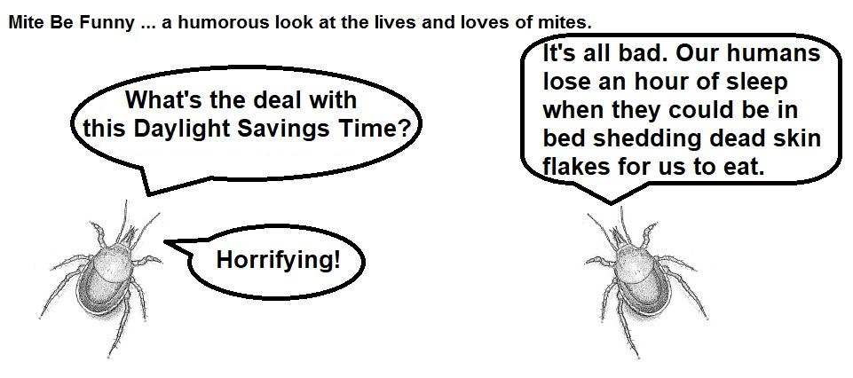 Mite Be Funny #107 Daylight Savings