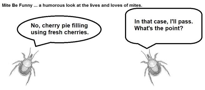 Mite Be Funny #115c - Pie