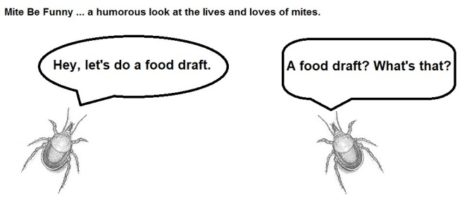 Mite Be Funny #133a Food Draft