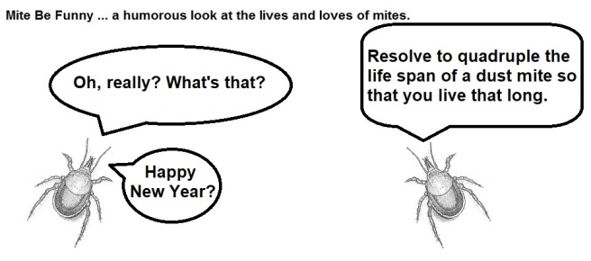 Mite Be Funny #149c New Year's Resolution