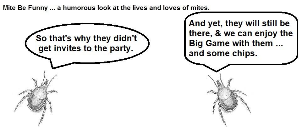 Mite Be Funny #155b Big Game Dip