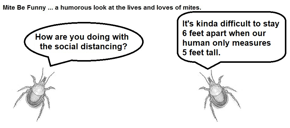 Mite Be Funny #171a Social Distancing